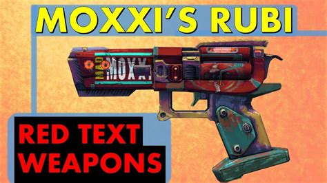 LVL 61 Moxxi's Rubi - Heal Yourself!   Red Text Weapons