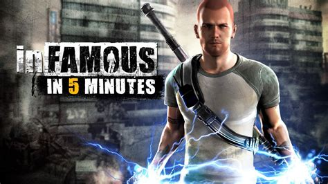 Infamous in 5 Minutes - IGN Video